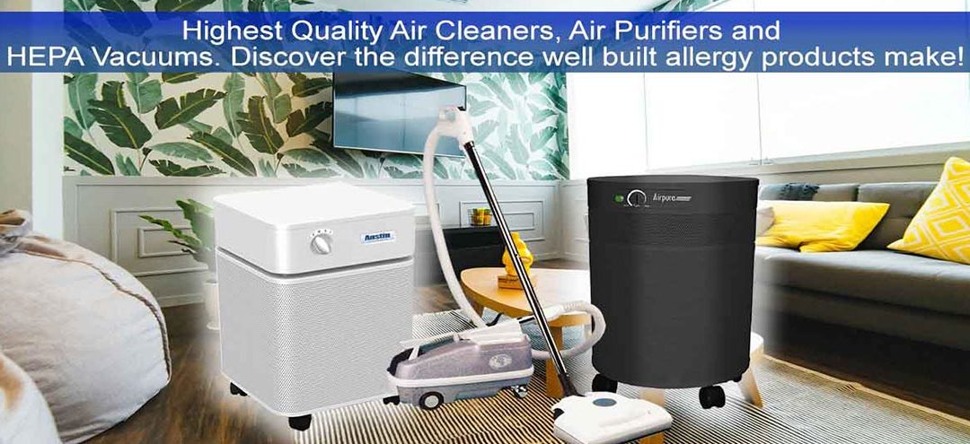 Infection Control With The Best UV HEPA Air Purifier & 100 Percent Sealed HEPA Vacuum Cleaner